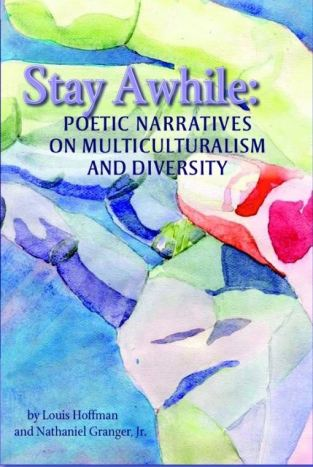 Stay Awhile: Poetic Narratives on Multiculturalism and Diversity